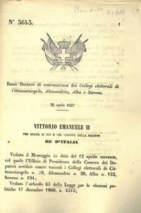 di convocazione dei Collegi elettorali di Cittasantagelo, Alessandria, Alba e Savona.