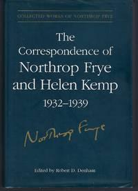 image of The Correspondence of Northrop Frye and Helen Kemp, 1932-1939: Volume 1 (Collected Works of Northrop Frye)