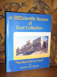 "A Scientific Review of Dust Collection ""The Real Dirt on Dust"""