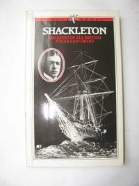 SHACKLETON: His Antarctic Writings