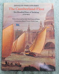 The Cumberland Fleet: Two Hundred Years of Yachting 1775-1975. Foreword by HRH The Prince of Wales, Commodore, Royal Thames Yacht Club