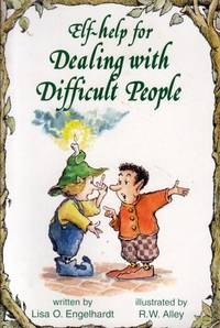 Help for Dealing with Difficult People (Elf Self Help)