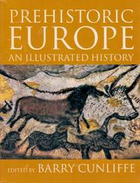 image of Prehistoric Europe: An Illustrated History