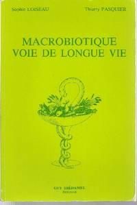 Macrobiotique, voie de longue vie