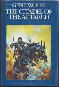 The Citadel of the Autarch: The Book of the New Sun,  Volume 4 (Signrd First Edition)