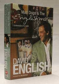 Mad Dogs and the Englishman : Confessions of a Loon