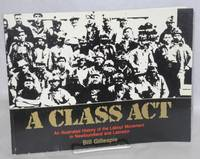 image of A class act. An illustrated history of the labour movement in Newfoundland and Labrador