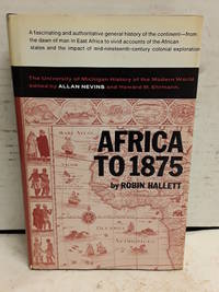 Africa to 1875: A Modern History (The University of Michigan history of the modern world)