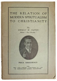 The Relation of Modern Spiritualism of Christianity.
