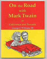 On the Road with Mark Twain in California and Nevada