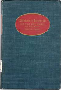 Children's Interests and What They Suggest for Education