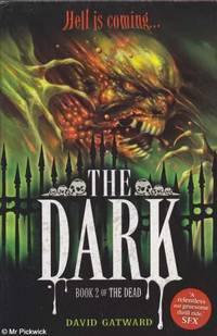 The Dark: Book 2 of The Dead