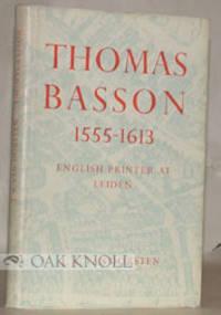 Leiden: The Sir Thomas Browne Institute, 1961. cloth, dust jacket. Basson, Thomas. 8vo. cloth, dust ...