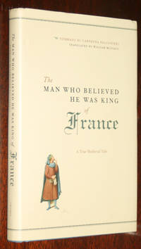 The Man who Believed He Was King of France: A True Medieval Tale