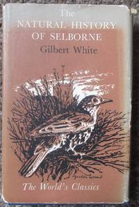 image of The Natural History of Selborne in The County of Southampton. (World's Classics)