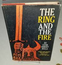 THE RING AND THE FIRE Stories from Wagner's Nibelung Operas