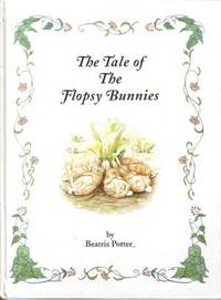 Tale of the Flopsy Bunnies, The by Potter, Beatrix - 1997