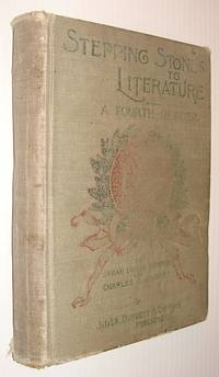 Stepping Stones to Literature - A Fourth (4th) Reader