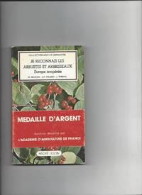 Je reconnais les arbustes et arbrisseaux : Europe tempérée (Collection Agir et...