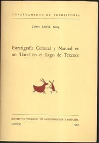Estratigrafia Cultural y Natural en un Tlatel en el Lago de Texcoco
