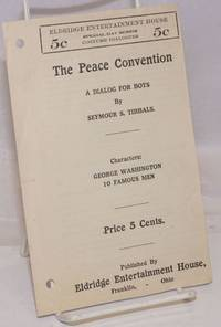 image of The Peace Convention: A Dialog for Boys