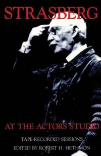 Strasberg at the Actor's Studio : Tape-Recorded Sessions