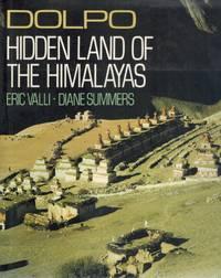 Dolpo  Hidden Land of the Himalayas