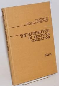image of The Mathematics of Reservoir Simulation