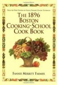 image of 1896 Boston Cooking-School Cookbook