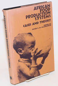 African Food Production Systems; Cases and Theory