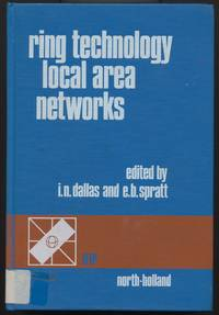 Ring Technology Local Area Networks: I.F.I.P.Workshop Proceedings