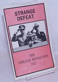image of Strange defeat: The Chilean Revolution 1973