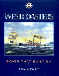 image of Westcoasters: The Boats That Built British Columbia