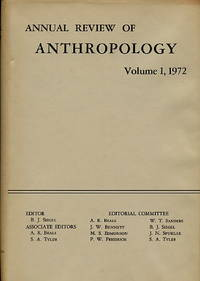 Annual Review of Anthropology, Volume 1, 1972