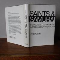 image of Saints and Samurai: The Political Culture of American and Japanese Elites