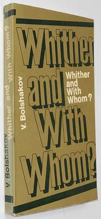 image of Whither and with whom?: essays from the ideological front