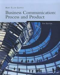 Freedom B/W Version: Business Communication: Process and Product