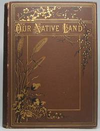 Our Native Land: or, Glances at American Scenery and Places, with Sketches of Life and Adventure