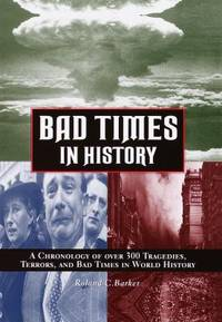 Bad Times in History