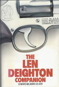 Len Deighton Companion by Milward - Oliver Edward - Hardcover - 1987 - from Bytown Bookery (SKU: 21359)