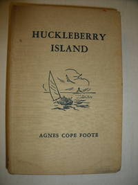 Huckleberry Island by  Agnes Cope Foote - Hardcover - 2nd - 1939 - from Charity Bookstall (SKU: 002857)