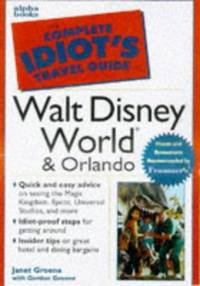 Cig Walt Disney World (Complete idiot's guides)