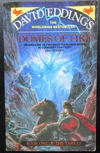 Domes of Fire. The Tamuli. Book One. by David Eddings - Paperback - 1995 - from Raffles Bookstore (SKU: Fra35.7)