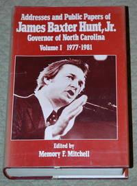 Addresses and Public Papers of James Baxter Hunt, Jr. - Volume I 1977-1981