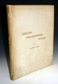 image of English Philosohical Styles; (Six Studies), an Essay for Which the John Bright Scholarship Was Awarded in 1897
