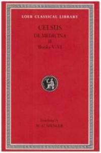 Celsus: On Medicine  Vol. 2 De Medicina  Vol. 2  Books 5 6  Loeb Classical Library BksV VI v. 2