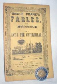 Uncle Frank's Fables for Children; The Ant and the Caterpillar