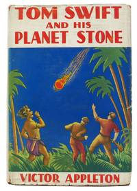 TOM SWIFT And His PLANET STONE or Discovering the Secret of Another World.  Tom Swift Sr. Series #38