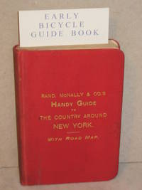 Handy Guide to the Country Around New York, for the Wheelman, Driver, and Excursionist