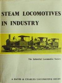 STEAM LOCOMOTIVES IN INDUSTRY